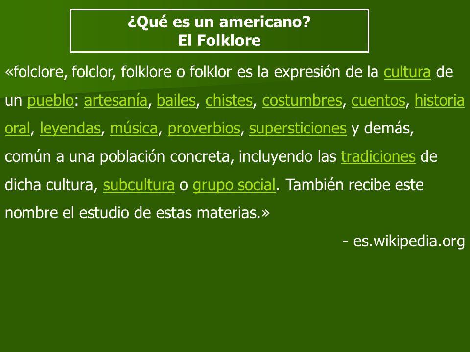 ¿Qué es un americano El Folklore.