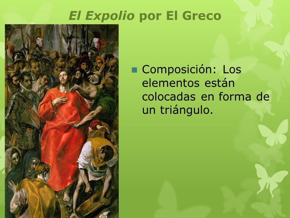 El Expolio por El Greco Composición: Los elementos están colocadas en forma de un triángulo.