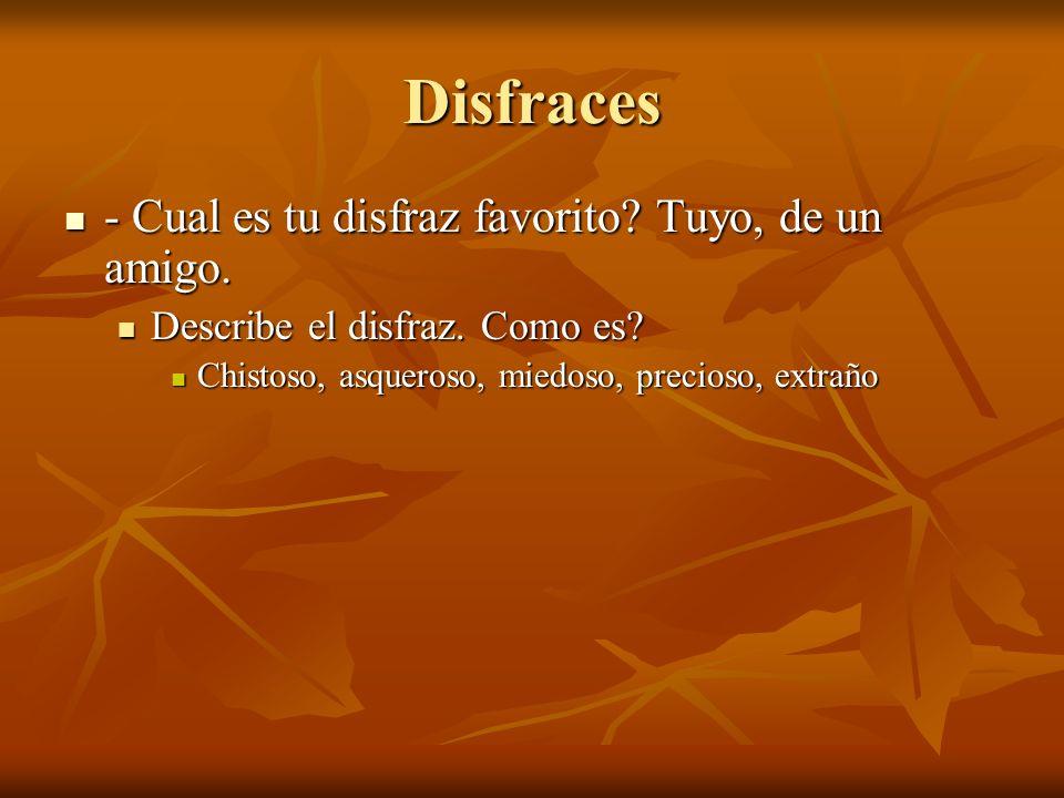 Disfraces - Cual es tu disfraz favorito Tuyo, de un amigo.