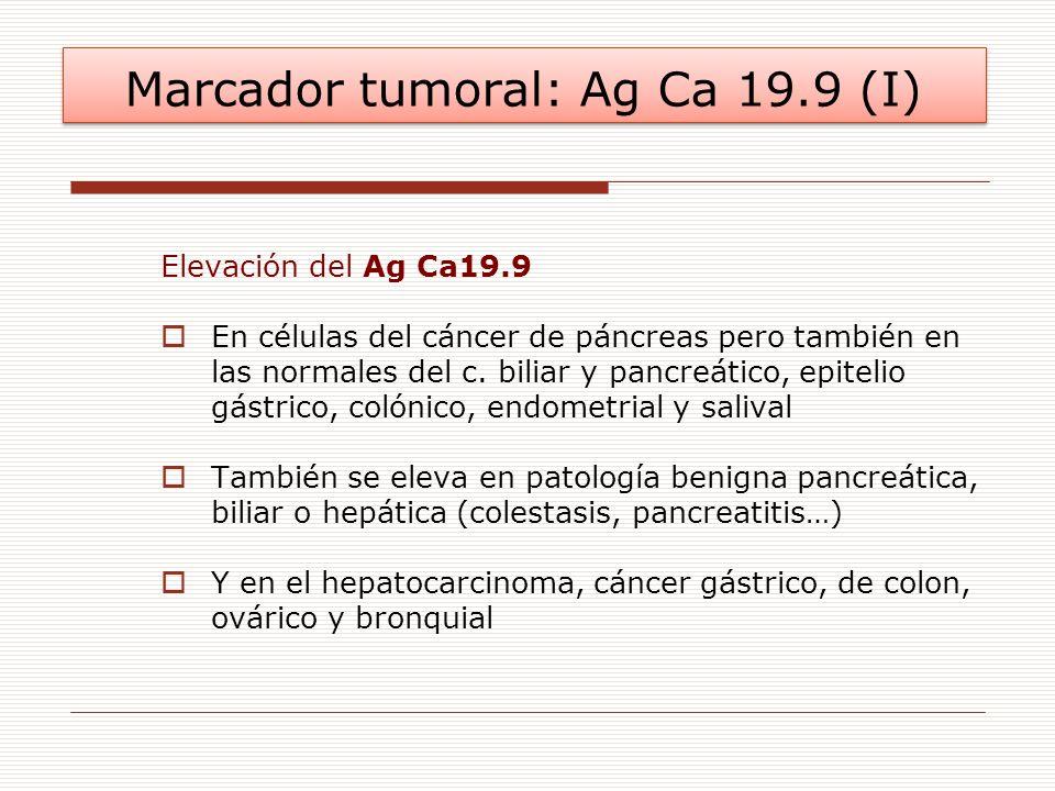 Marcador tumoral: Ag Ca 19.9 (I)