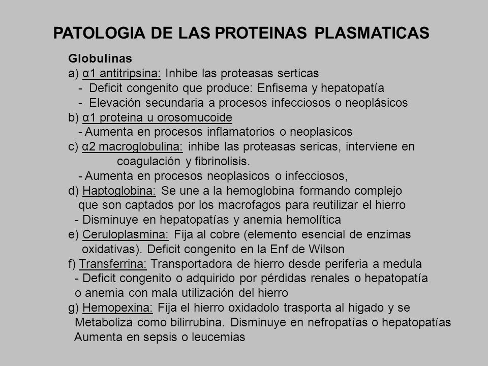 PATOLOGIA DE LAS PROTEINAS PLASMATICAS