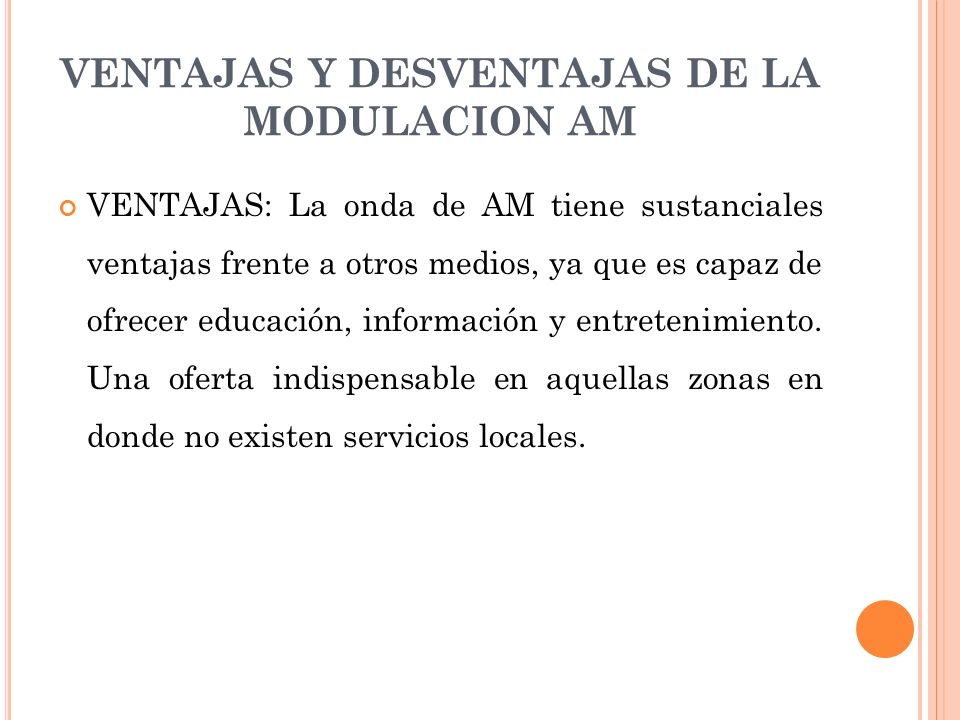 VENTAJAS Y DESVENTAJAS DE LA MODULACION AM