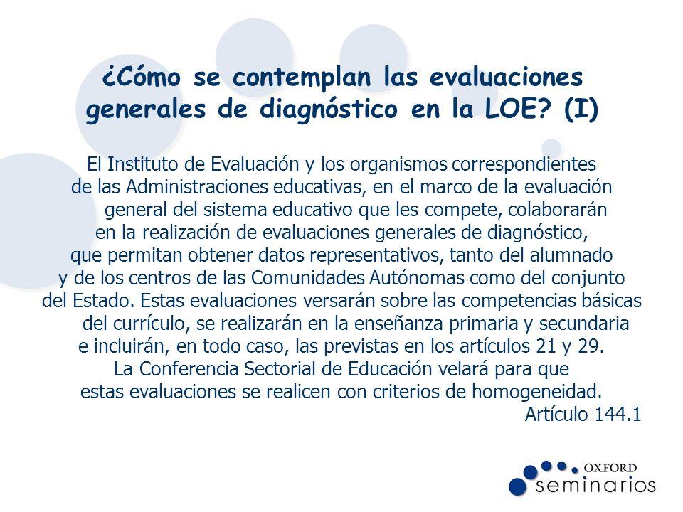 ¿Cómo se contemplan las evaluaciones generales de diagnóstico en la LOE (I)