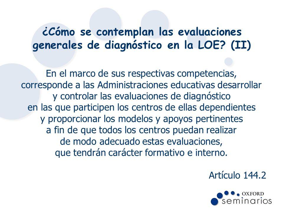 ¿Cómo se contemplan las evaluaciones generales de diagnóstico en la LOE (II)