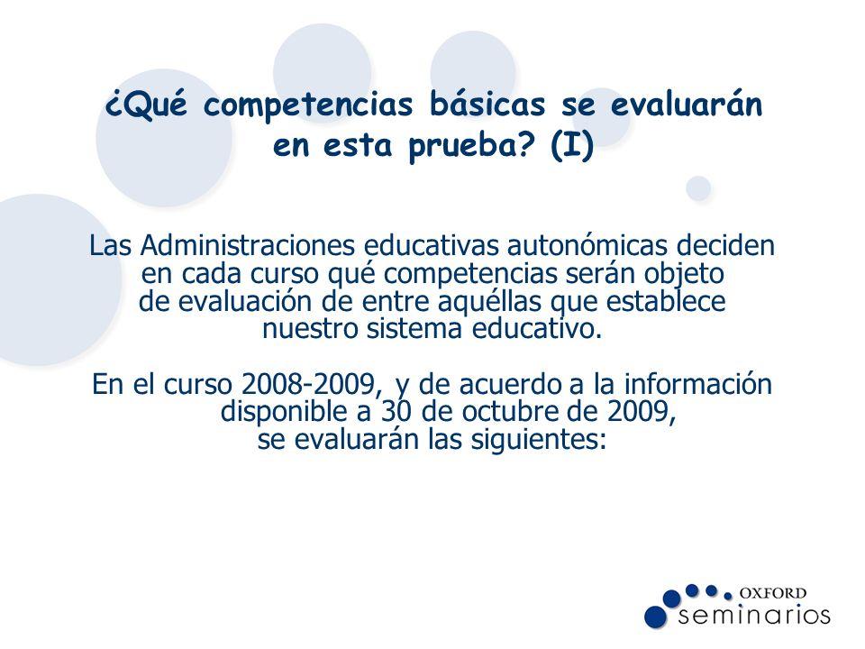 ¿Qué competencias básicas se evaluarán en esta prueba (I)