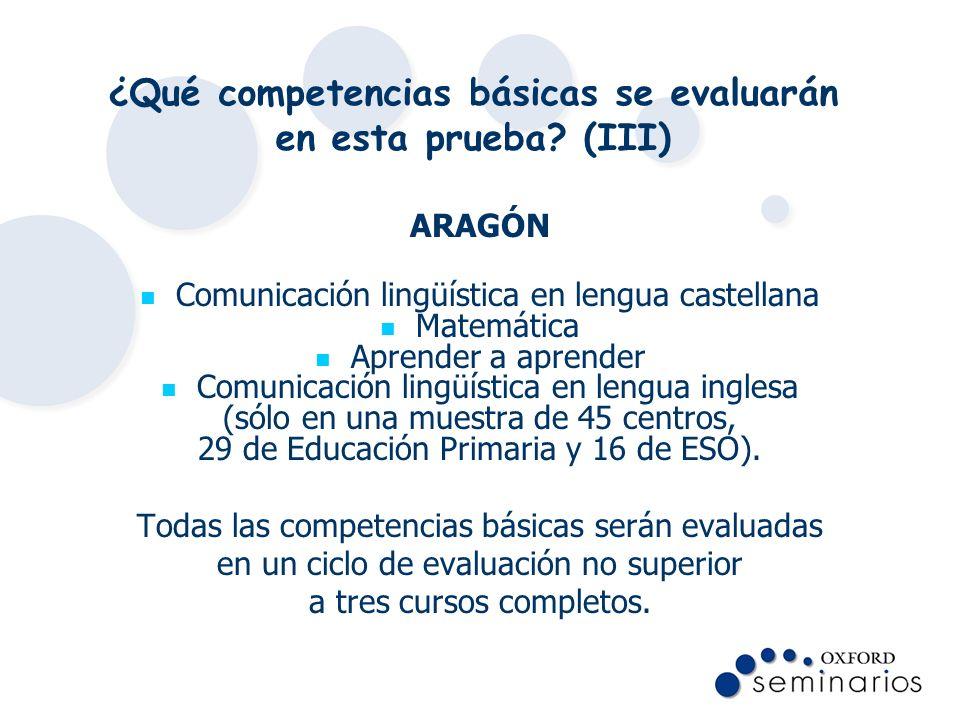 ¿Qué competencias básicas se evaluarán en esta prueba (III)