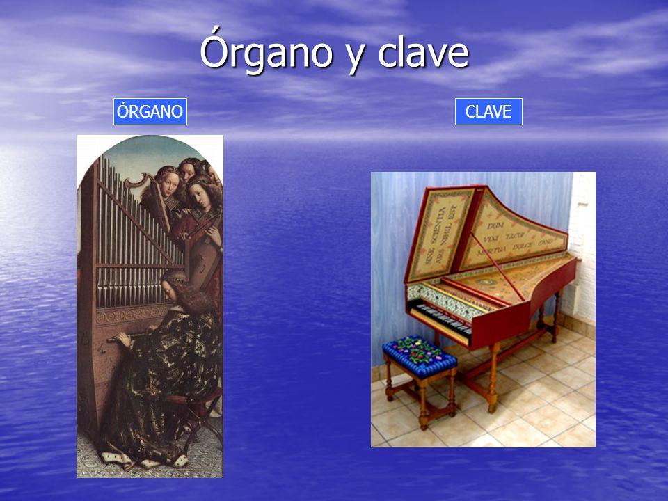 Órgano y clave ÓRGANO CLAVE <>