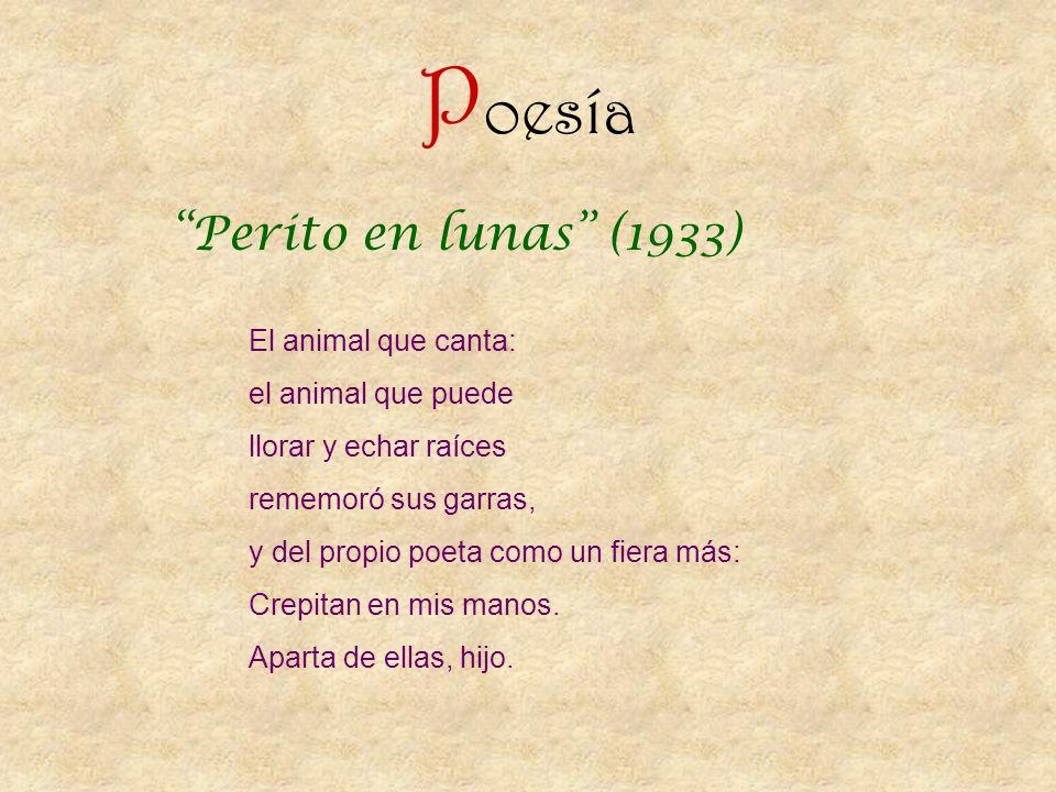Poesía Perito en lunas (1933) El animal que canta: