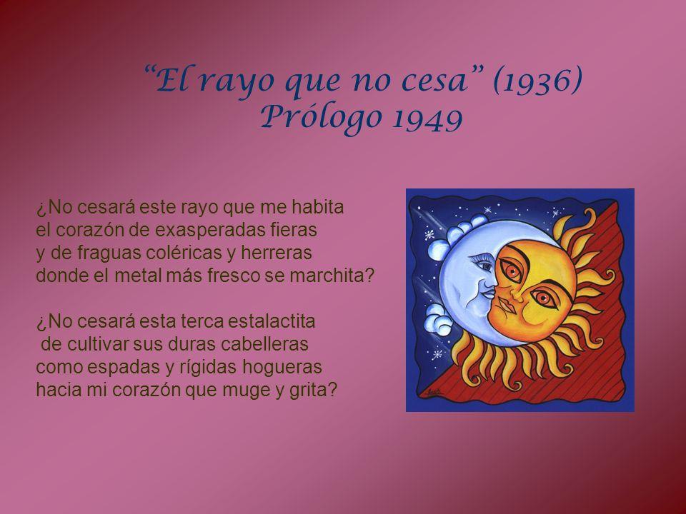 El rayo que no cesa (1936) Prólogo 1949