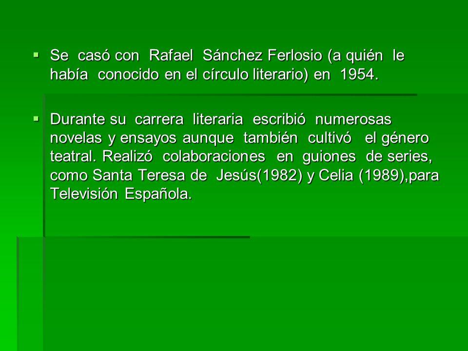 Se casó con Rafael Sánchez Ferlosio (a quién le había conocido en el círculo literario) en 1954.
