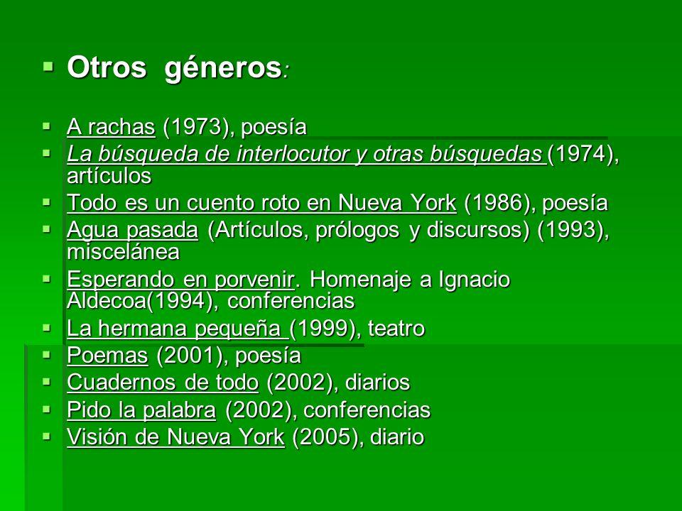 Otros géneros: A rachas (1973), poesía