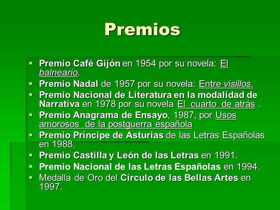 Premios Premio Café Gijón en 1954 por su novela: El balneario.
