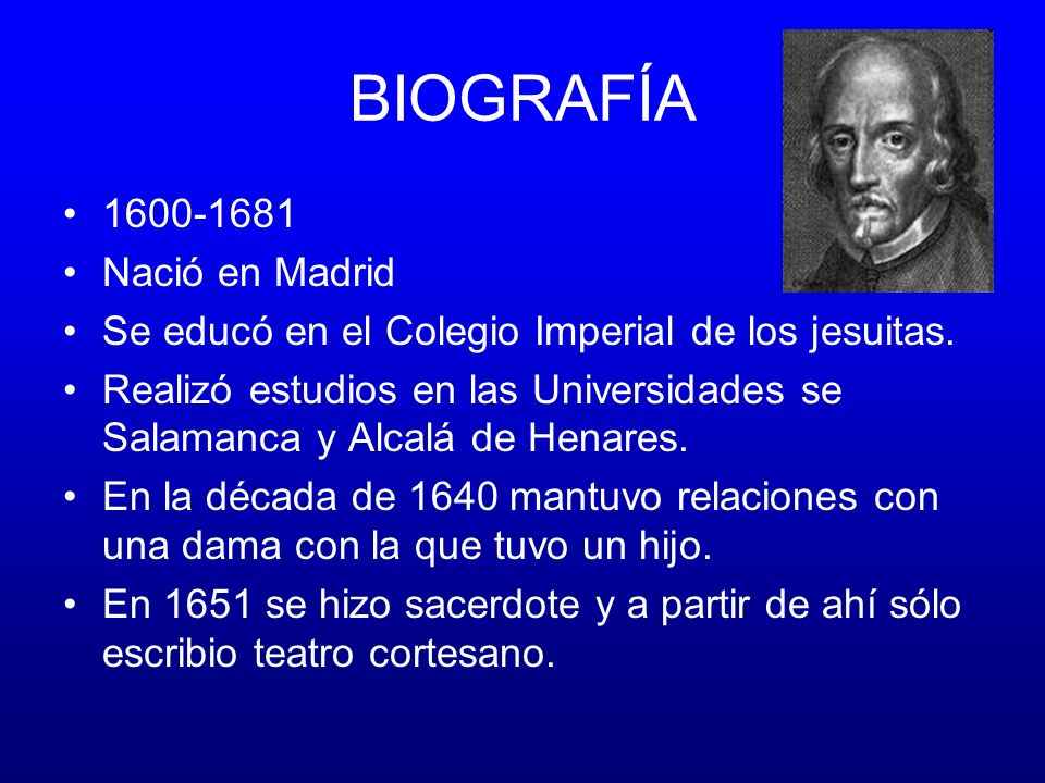 BIOGRAFÍA 1600-1681 Nació en Madrid