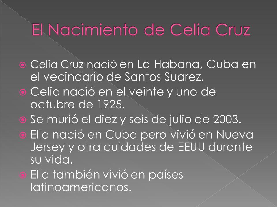 El Nacimiento de Celia Cruz