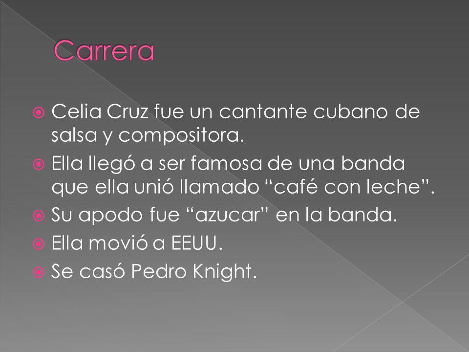 Carrera Celia Cruz fue un cantante cubano de salsa y compositora.