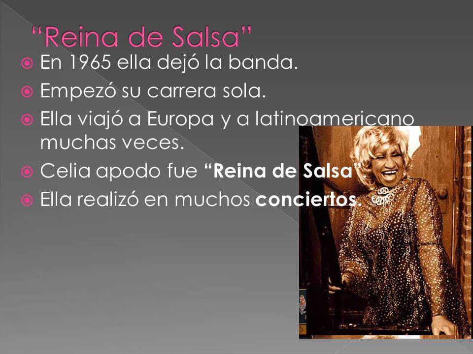 Reina de Salsa En 1965 ella dejó la banda. Empezó su carrera sola.