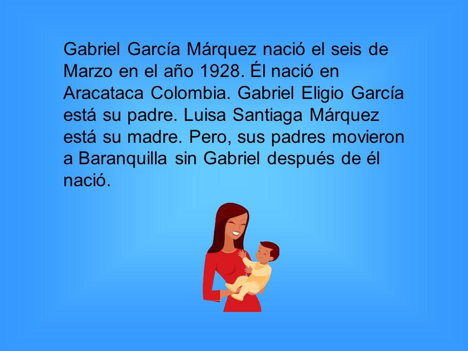 Gabriel García Márquez nació el seis de Marzo en el año 1928