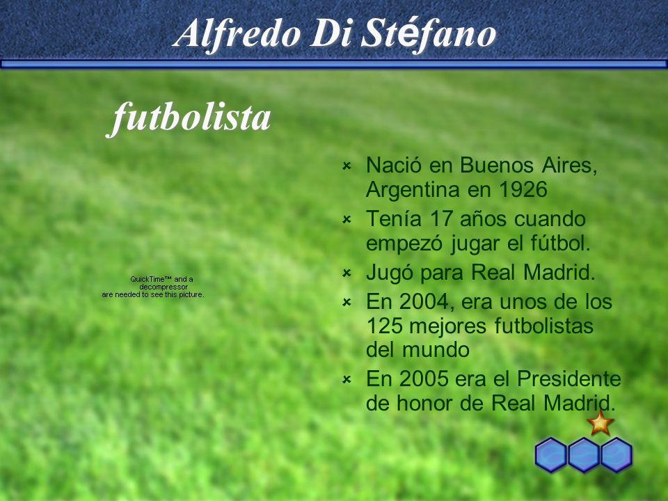 Alfredo Di Stéfano futbolista Nació en Buenos Aires, Argentina en 1926
