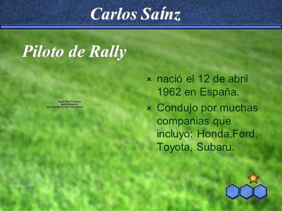 Carlos Saínz Piloto de Rally nació el 12 de abril 1962 en España.
