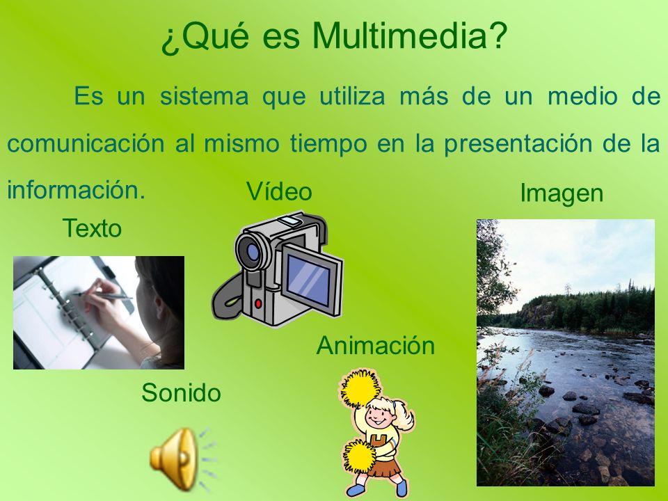 ¿Qué es Multimedia Es un sistema que utiliza más de un medio de comunicación al mismo tiempo en la presentación de la información.