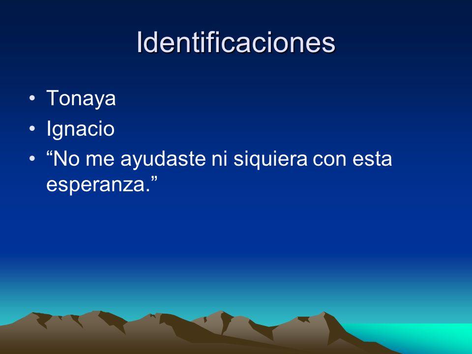 Identificaciones Tonaya Ignacio