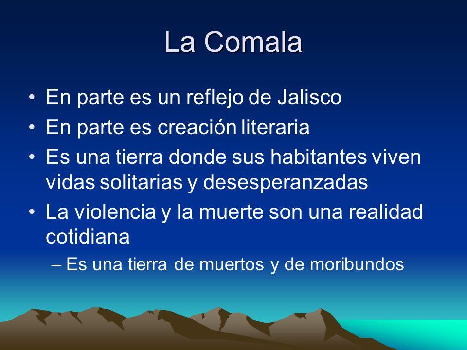 La Comala En parte es un reflejo de Jalisco