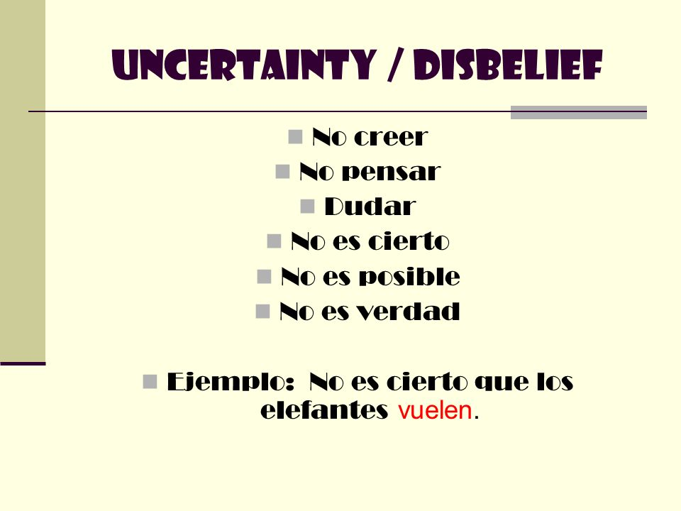 Uncertainty / Disbelief