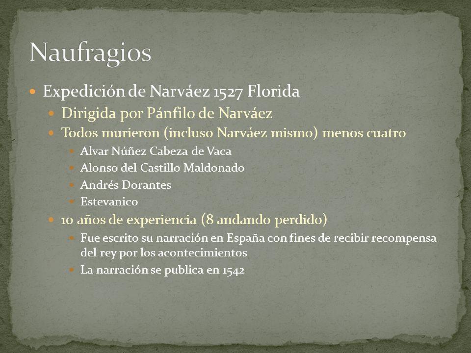 Naufragios Expedición de Narváez 1527 Florida
