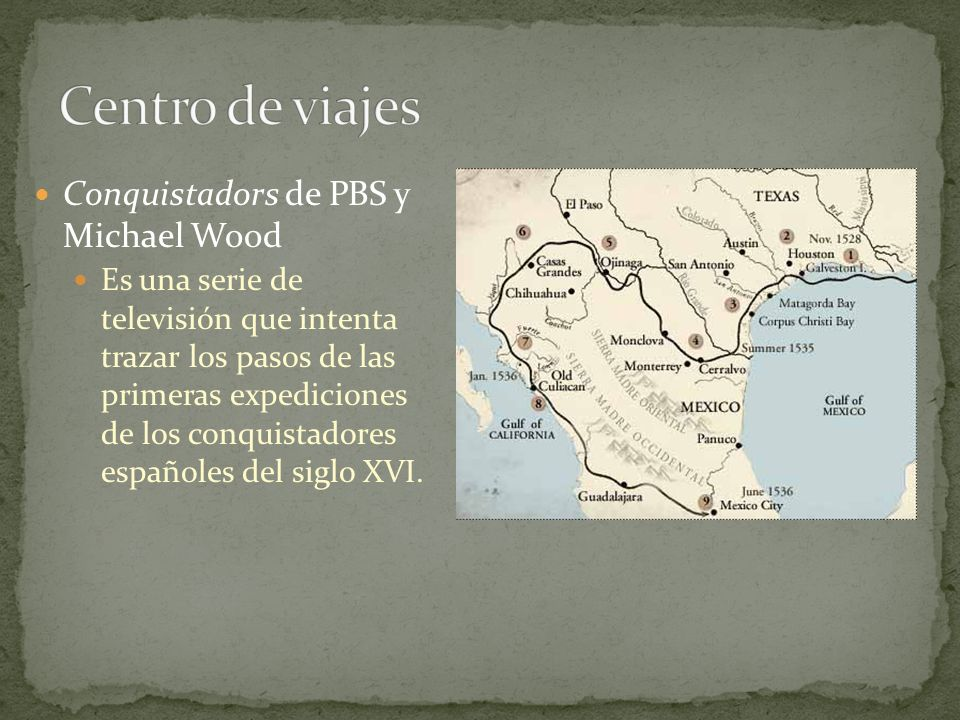 Centro de viajes Conquistadors de PBS y Michael Wood