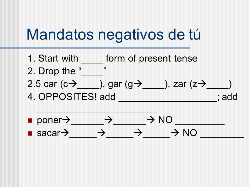 Mandatos negativos de tú