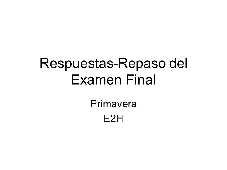 Respuestas-Repaso del Examen Final