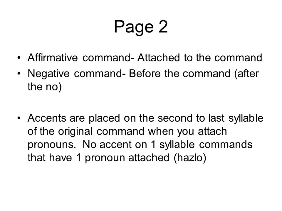 Page 2 Affirmative command- Attached to the command