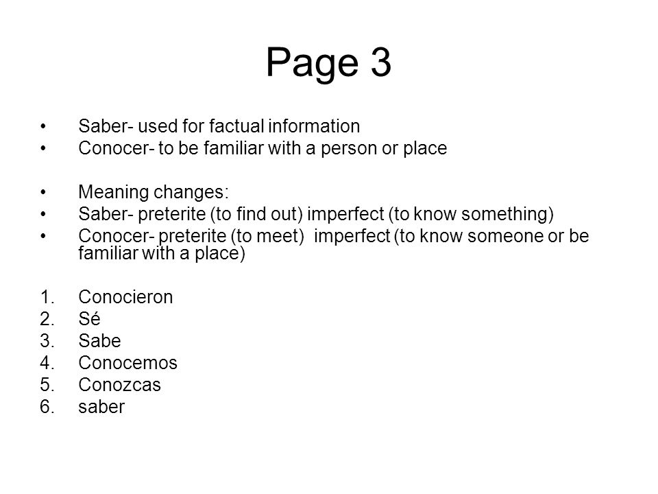 Page 3 Saber- used for factual information