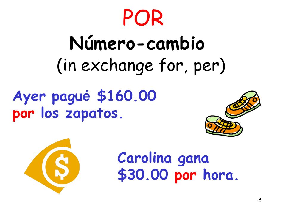 Número-cambio (in exchange for, per)