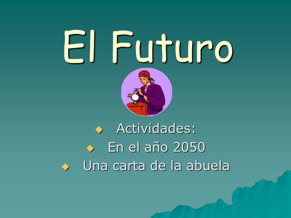 Actividades: En el año 2050 Una carta de la abuela