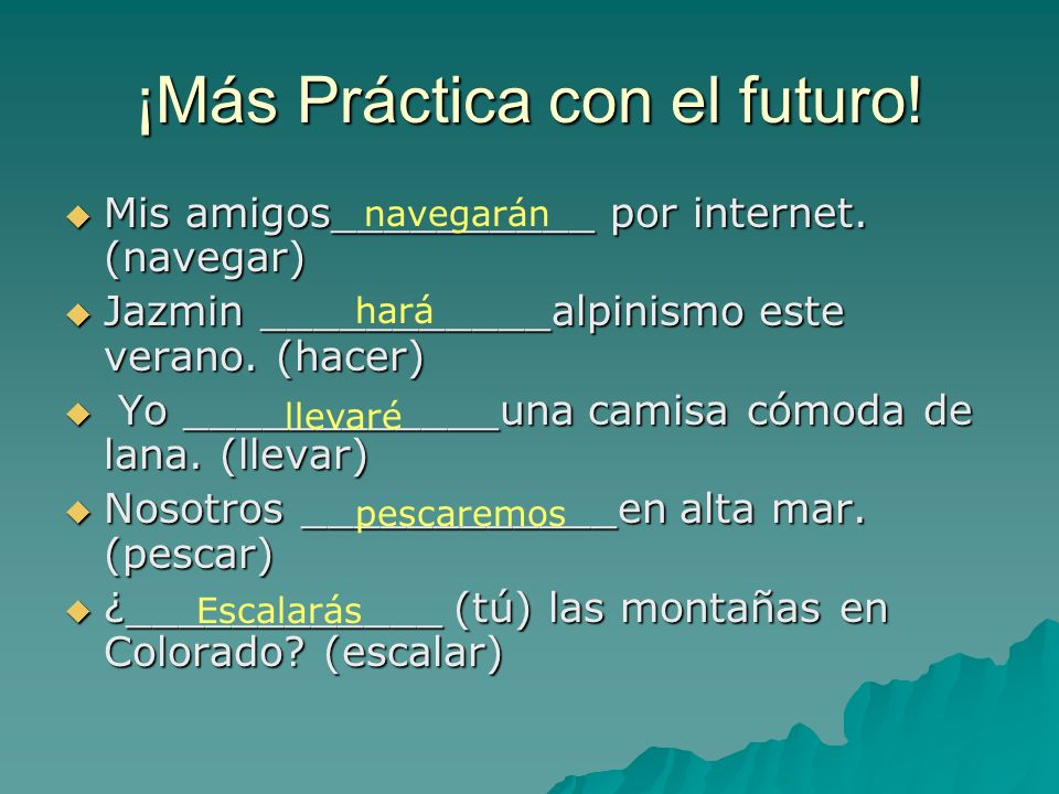 ¡Más Práctica con el futuro!