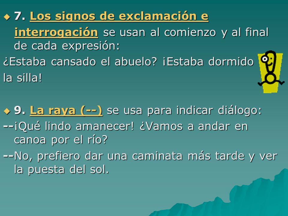 7. Los signos de exclamación e