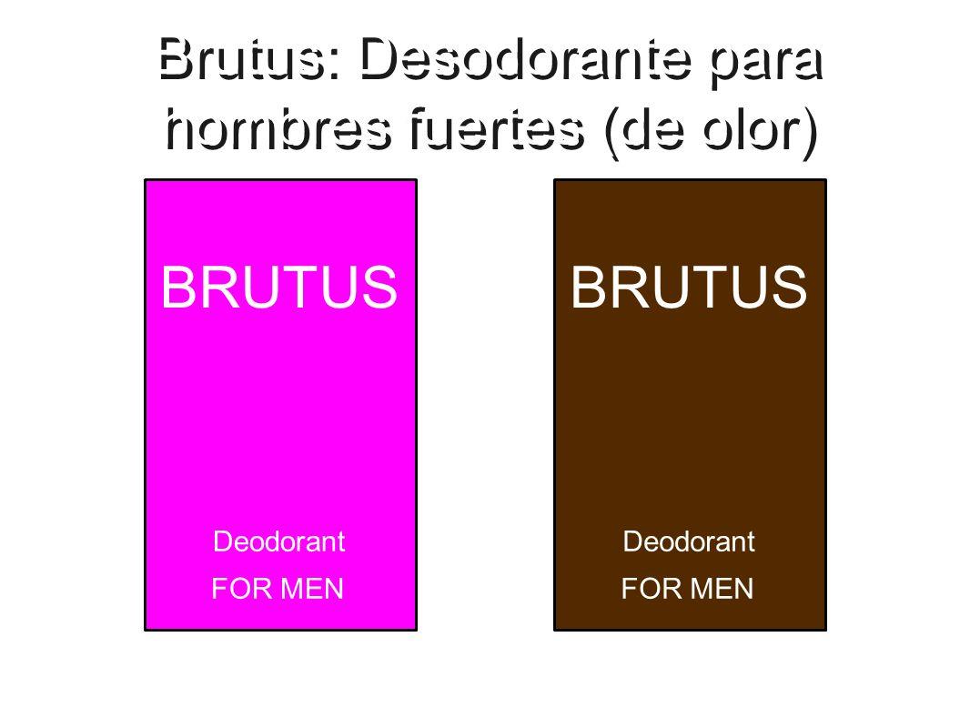 Brutus: Desodorante para hombres fuertes (de olor)