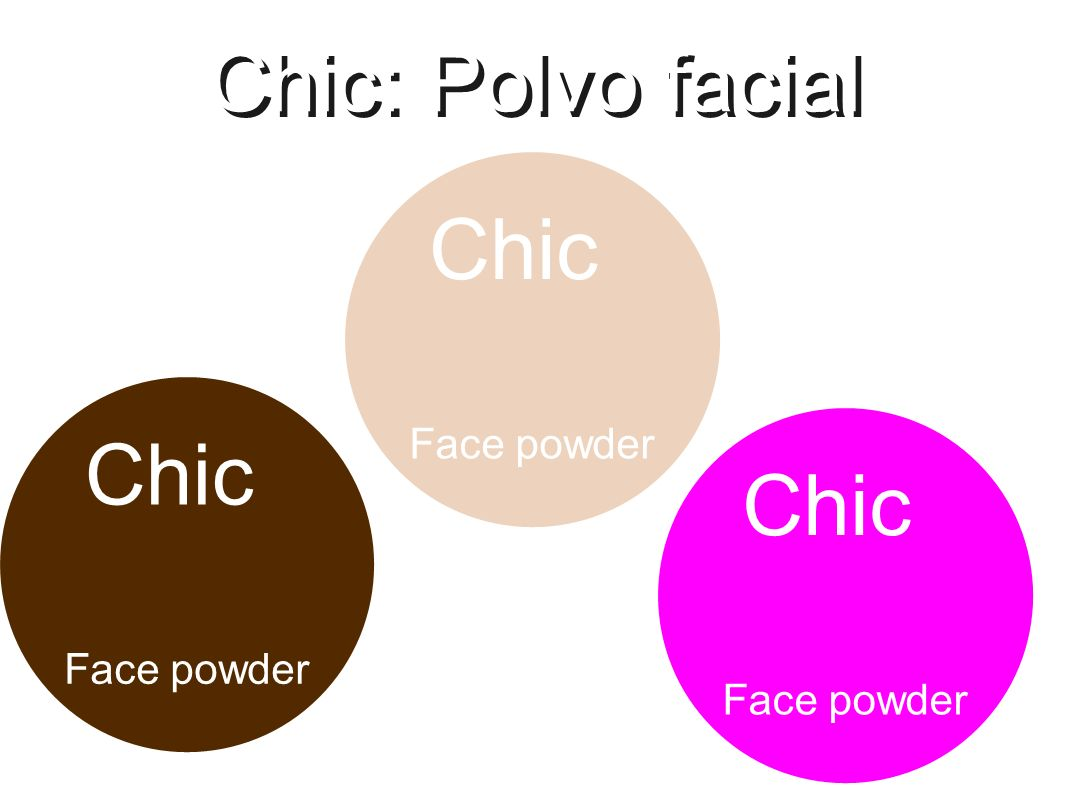 Chic: Polvo facial Chic Face powder Chic Face powder Chic Face powder