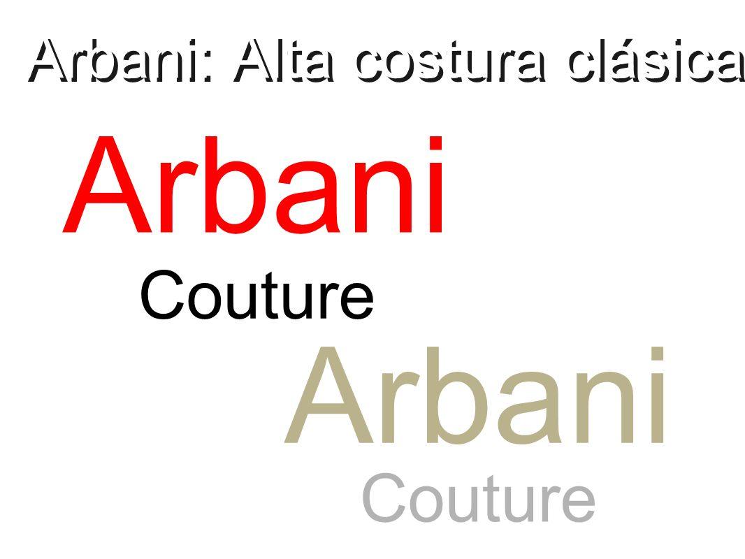 Arbani: Alta costura clásica