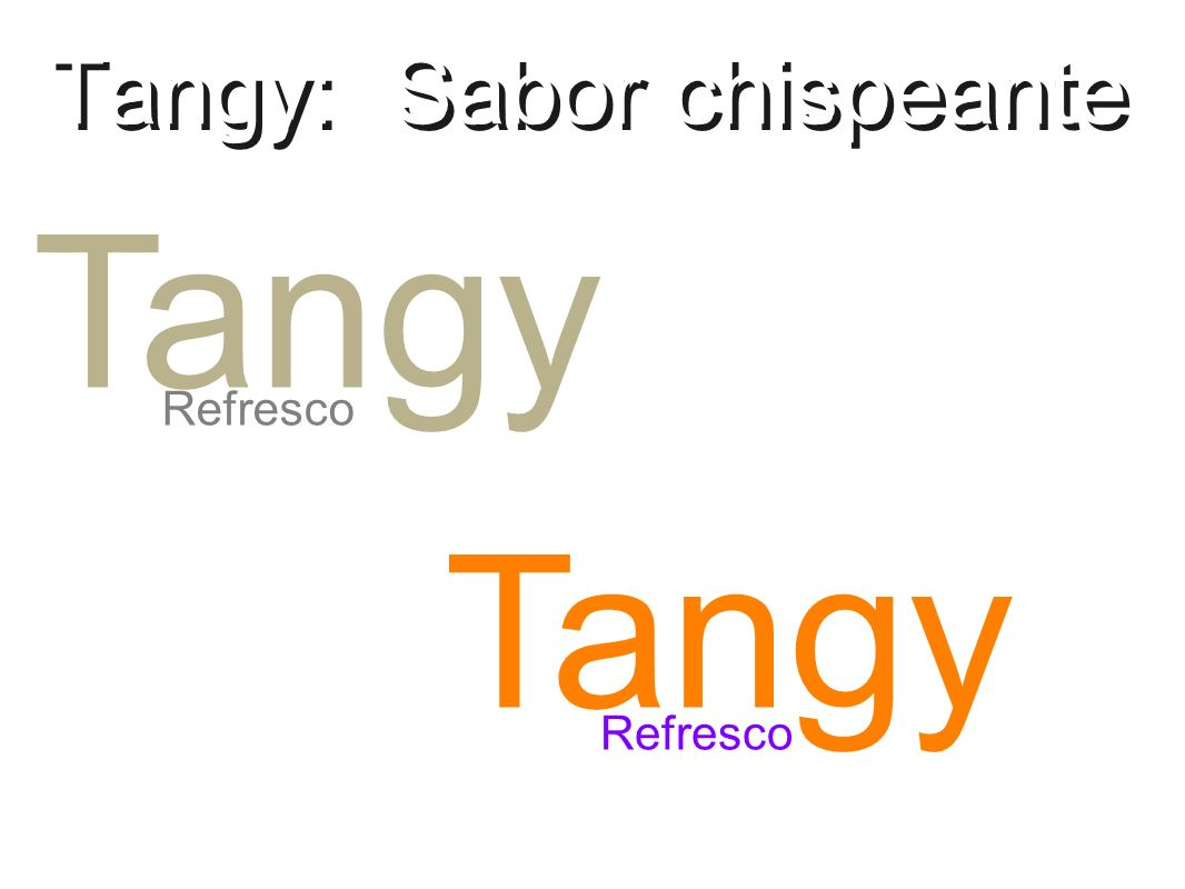Tangy: Sabor chispeante