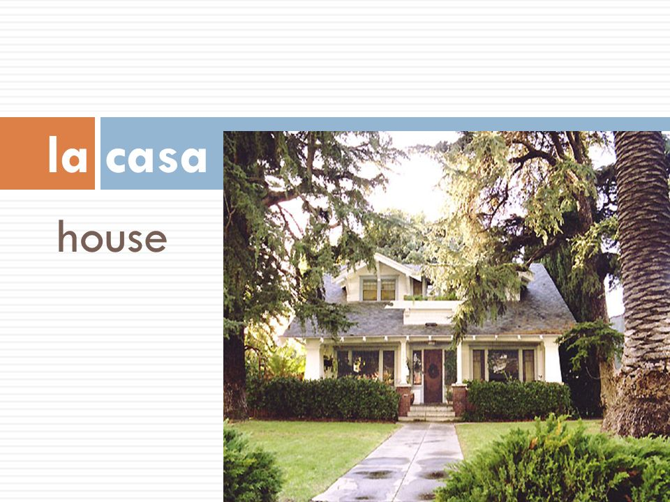 la casa house