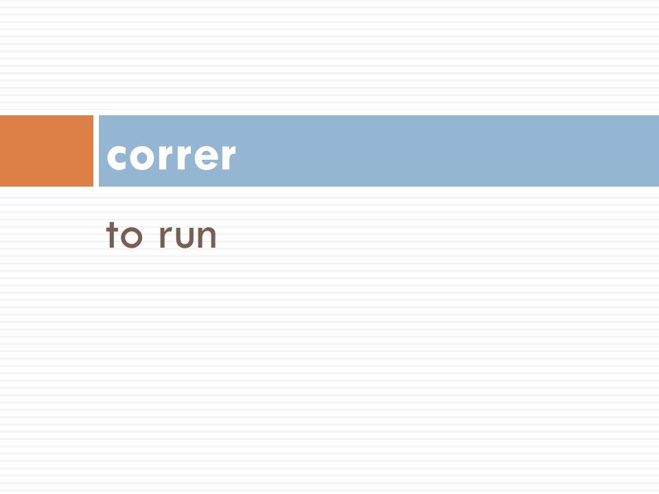 correr to run 55