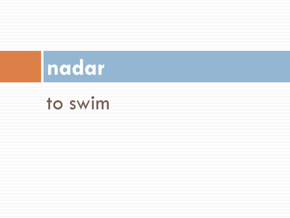 nadar to swim 58