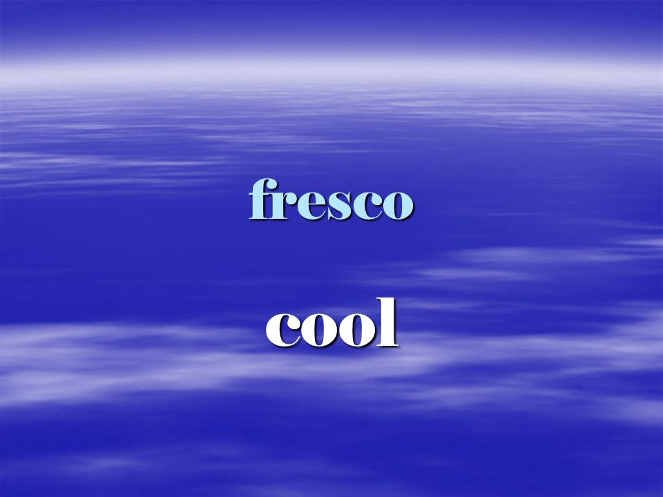 fresco cool
