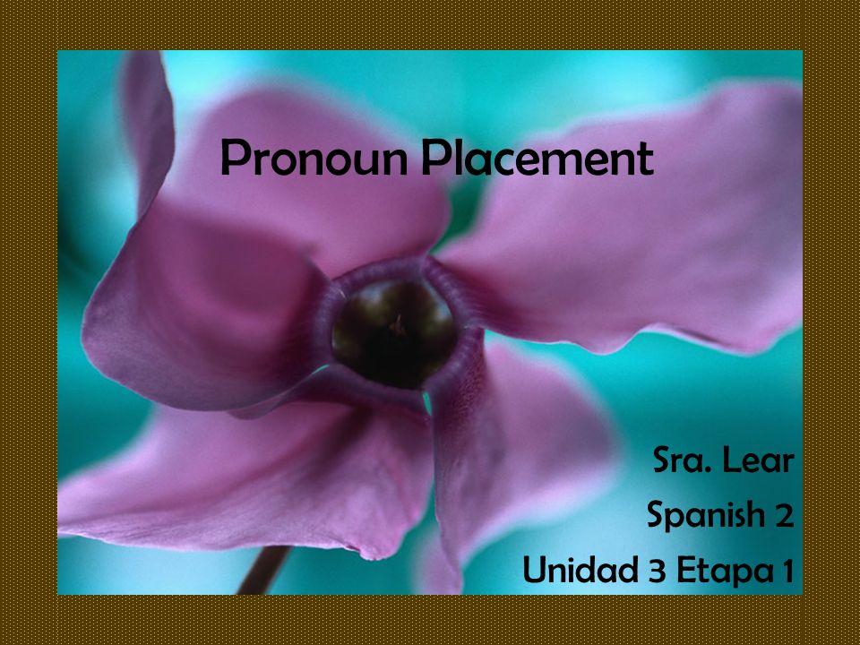Sra. Lear Spanish 2 Unidad 3 Etapa 1
