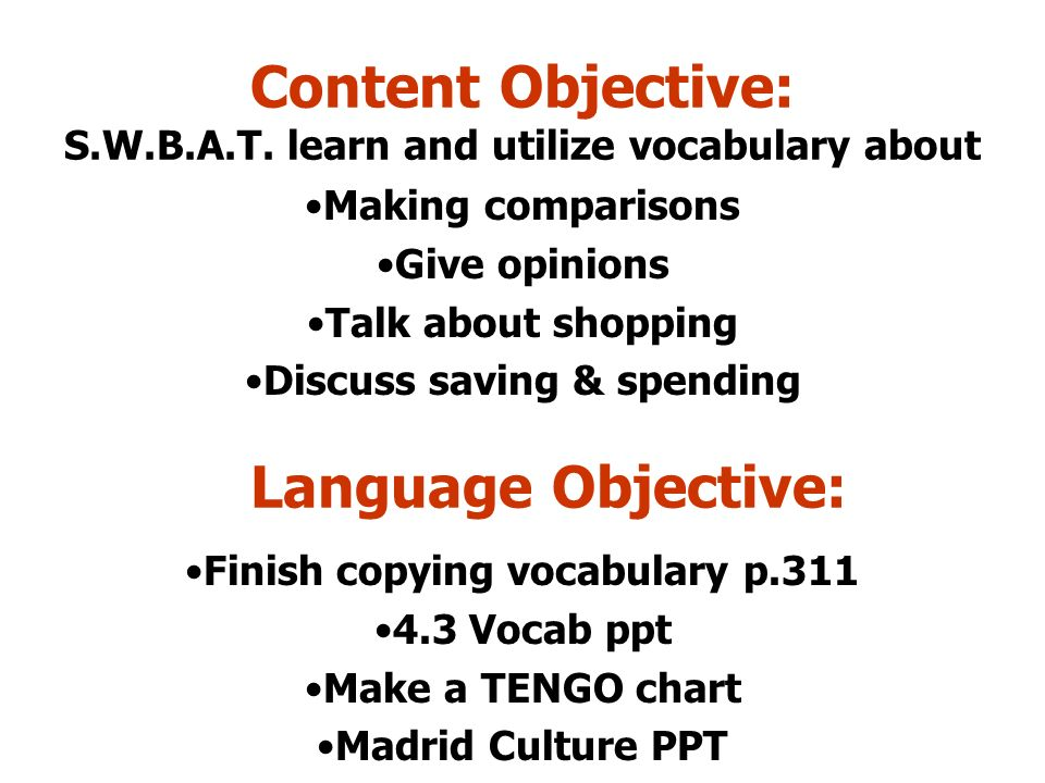 Content Objective: S.W.B.A.T. learn and utilize vocabulary about