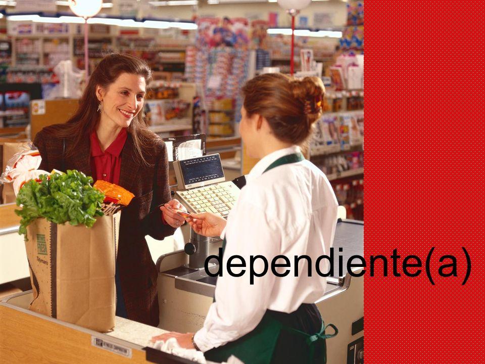 dependiente(a)