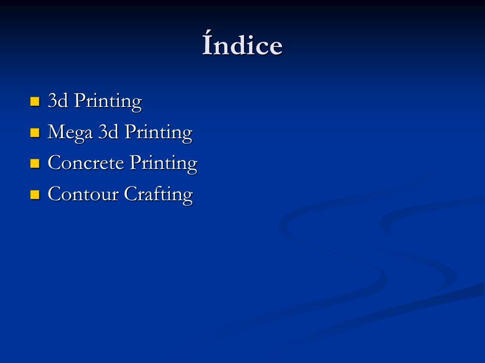 Índice 3d Printing Mega 3d Printing Concrete Printing Contour Crafting