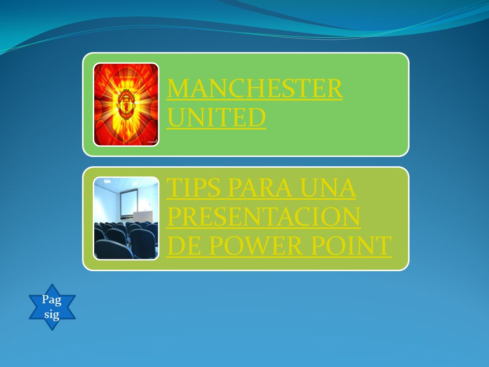 MANCHESTER UNITED TIPS PARA UNA PRESENTACION DE POWER POINT Pag sig